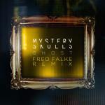 Mystery Skulls – Ghost (Fred Falke Remix)