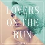 NIHILS – Lovers On The Run (Saint Pauli Remix)
