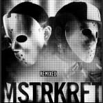 MSTRKRFT: Remixed