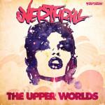 OVERTHRILL – UPPER WORLDS FEAT. MISS WONDER