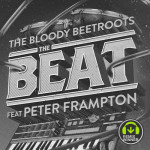 The Bloody Beetroots feat. Peter Frampton – The Beat (Tom Budin Remix)