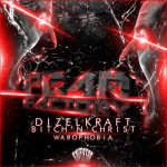 Dizelkraft feat. Bitch'n'Christ – Warophobia (Original Mix)