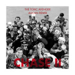 The Toxic Avenger – Chase II (Aucan Remix)