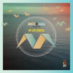 Ghosts Of Venice - My Love (Panda Remix)