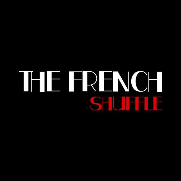 The French Shuffle