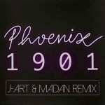 Phoenix - 1901 (J-Art & Madan Remix)
