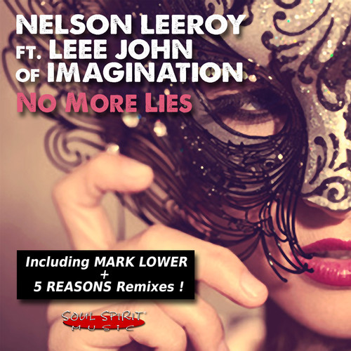 Nelson Leeroy & Leee John - No More Lies (Mark Lower Club Mix)