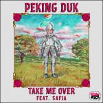 Peking Duk - Take Me Over feat. SAFIA (NEUS Remix)