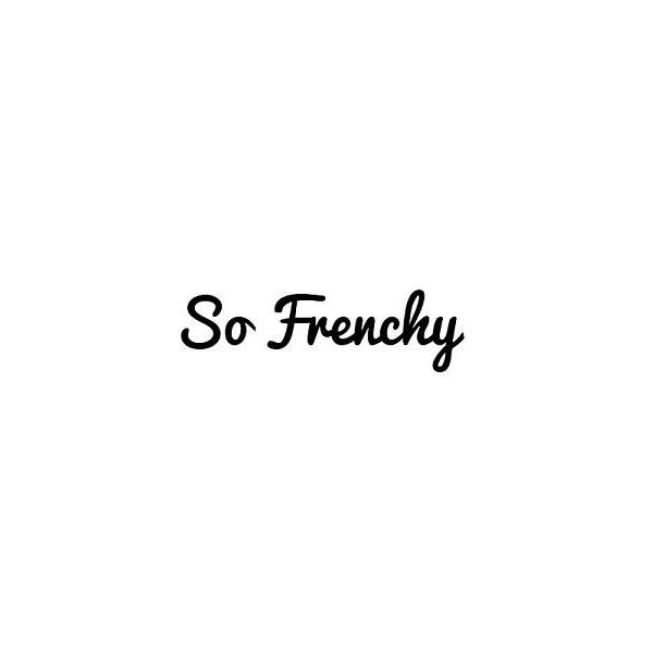 So Frenchy