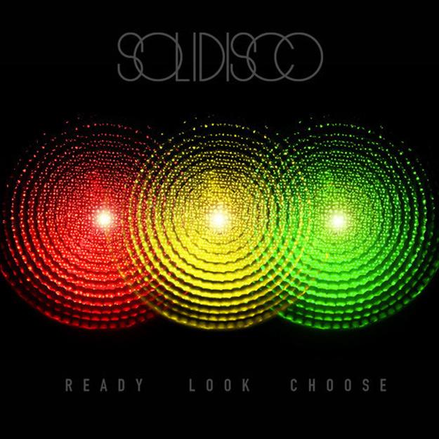 Solidisco - Ready Look Choose EP