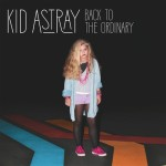 Kid Astray - Back To The Ordinary (Jerry Folk Remix)