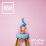 Blonde - All Cried Out feat. Alex Newell (Oliver Nelson Remix)
