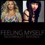 Nicki Minaj & Beyoncé - Feeling Myself (Marlin Remix)