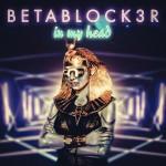 Betablock3r - In My Head (Televisor Remix)