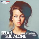 Selah Sue - Alone (Mac Stanton Remix)