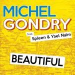 Michel Gondry Feat. Spleen & Yael Naïm - Beautiful (DATA Remix)