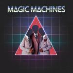 Magic Machines - Journey