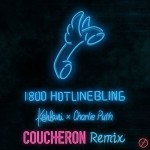 Charlie Puth & Kehlani - Hotline Bling (Coucheron Remix)
