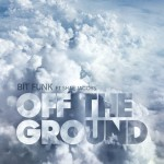 Bit Funk - Off The Ground (ft. Shae Jacobs)