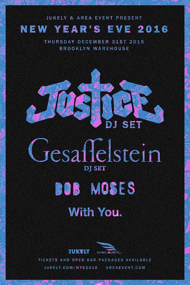 Justice Set to Make Epic Return for NYE 2016