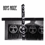 """Boys Noize Releases New Video for """"Overthrow"""""""