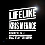 "Mac Stanton Puts His Take On Lifelike & Kris Menace's ""Discopolis"""