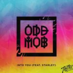 Odd Mob - Into You feat. Stanley (Filterkat Remix)