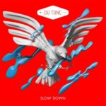 "Mighty Mouse Remixes Du Tonc's ""Slow Down"""