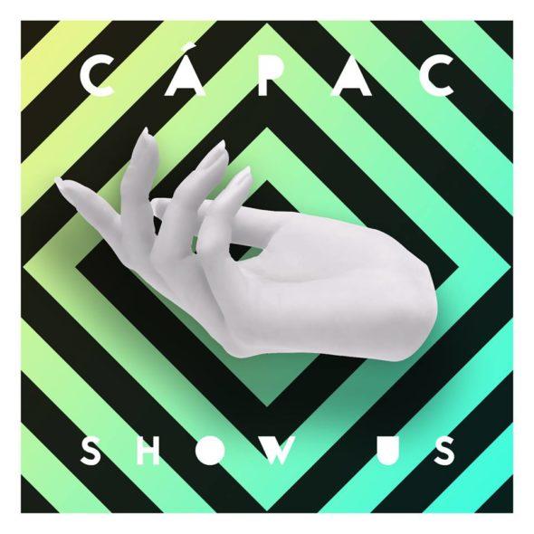 Premiere: Cápac - Show Us (feat. Julia Green)