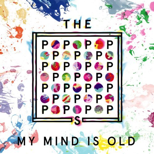 The Popopopops - My Mind Is Old (Axel Le Baron Remix)